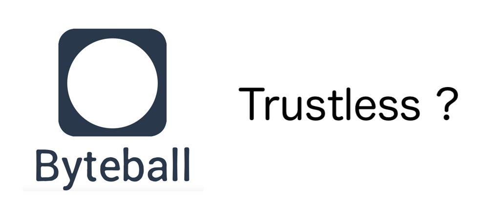 Byteballは「トラストレス」になり得ない
